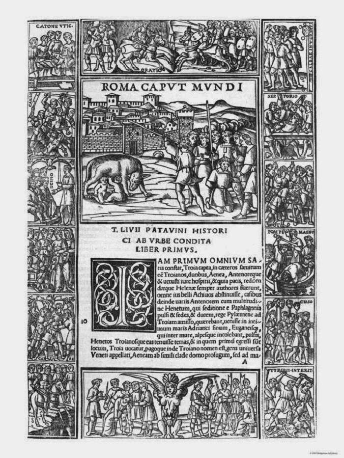 """Roma Caput Mundi, """"Rooma, maailman pää"""". Varhainen painos Liviuksen historiateoksesta. Kuvituksena on kohtauksia Rooman historiasta kuten Pompeiuksen kuolema ja Horatius Cocles siltaa puolustamassa. Keskellä alhaalla on luultavasti Sibylla, jonka profetioita tiedusteltiin aina kun valtio oli hädässä tai vaarassa."""